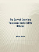 download ebook the story of sigurd the volsung and the fall of the niblungs pdf epub