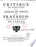Critique De L Histoire Du Concile De Trente De Fra Paolo Des Lettres Et Des Memoires De Vargas
