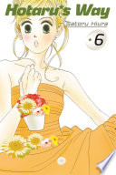 Hotaru's Way 6 : for dating?! with buchou gone, and hotaru all...