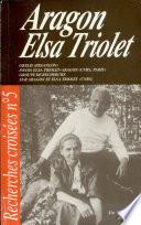 Recherches croisees Aragon   Elsa Triolet