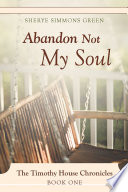 Abandon Not My Soul