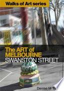 Walks of Art series. The Art of Melbourne: Swanston Street