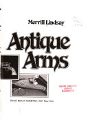 The Lure of Antique Arms