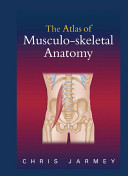 The Atlas of Musculo skeletal Anatomy