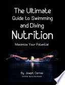 The Ultimate Guide to Swimming and Diving Nutrition  Maximize Your Potential