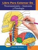 Libro Para Colorear De Neuroanatom A Anatom A Y Fisiolog A