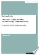 Ethnomethodologie zwischen Phänomenologie und Kulturalismus