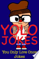 YOLO Jokes