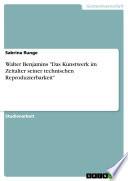 """Walter Benjamins """"Das Kunstwerk im Zeitalter seiner technischen Reproduzierbarkeit"""""""