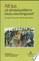 SOU 2004:079 Allt ljus på storstadspolitikens lokala utvecklingsavtal?