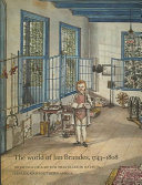 The World of Jan Brandes  1743 1808