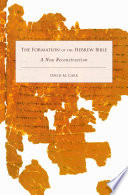 The Formation of the Hebrew Bible