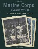 The U.S. Marine Corps in World War II