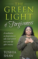 The Green Light of Forgiveness