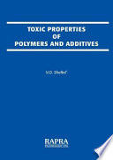 Toxic Properties Of Polymers And Additives