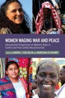 Women Waging War and Peace