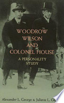 Woodrow Wilson and Colonel House
