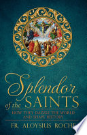Splendor of the Saints