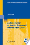 An Introduction To Sobolev Spaces And Interpolation Spaces book