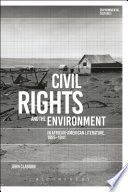 Civil Rights and the Environment in African American Literature  1895 1941