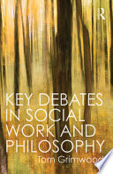 Key Debates in Social Work and Philosophy