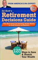 Ed Slott s 2014 Retirement Decisions Guide