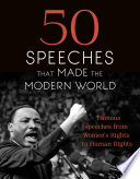 50 Speeches That Made The Modern World