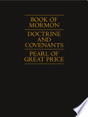 Book Of Mormon Doctrine And Covenants Pearl Of Great Price
