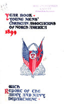 Year Book And Official Roster Of The Young Mens Christian Associations Of Canada And The United States Of America