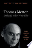 Thomas Merton  Evil and Why We Suffer