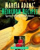 Marcia Adam s Heirloom Recipes
