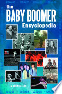 The Baby Boomer Encyclopedia