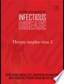 Case Studies in Infectious Disease  Herpes Simplex Virus 2