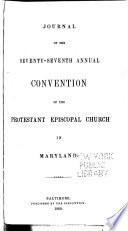Journal of a Convention of the Protestant Episcopal Church in the State  or Diocese  of Maryland