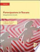 Partecipazione in Toscana  Interpretazioni e racconti