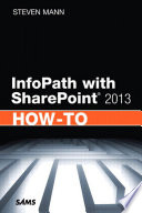 InfoPath with SharePoint 2010 How to