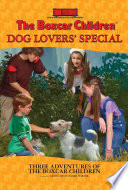 The Boxcar Children Mysteries Dog Lovers  Special