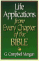 Life Applications from Every Chapter of the Bible