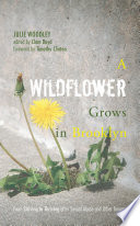 A Wildflower Grows in Brooklyn As A Child To Abortion Through The