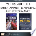 Your Guide To Entertainment Marketing and Performance  Collection