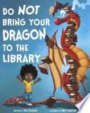 Do Not Bring Your Dragon to the Library Pdf/ePub eBook