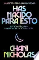 You Were Born For This Has Nacido Para Esto Spanish Edition
