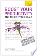 Boost Your Productivity and Achieve Your Goals  Teach Yourself