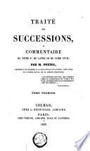 Trait   des successions  ou Commentaire du titre Ier du livre III du Code civil