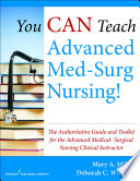 You CAN Teach Advanced Med Surg Nursing
