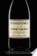 Shadows in the Vineyard