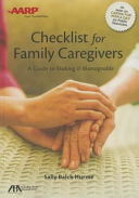 ABA AARP Checklist for Family Caregivers  A Guide to Making It Manageable