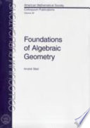 Foundations Of Algebraic Geometry