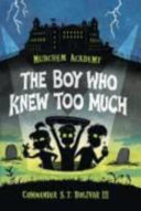 The Boy Who Knew Too Much Uncovers A Creepy Conspiracy Led By Headmaster