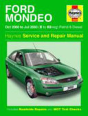 Ford Mondeo Oct 2000 to Jul 2003 (X to 03 Reg) Petrol & Diesel